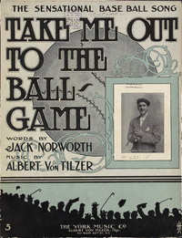 Take me out to the ball game [sheet music]
