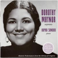 Dorothy Maynor, soprano, Arpad Sandor, piano [compact disc]