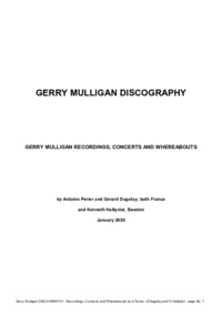 Gerry Mulligan discography: Gerry Mulligan recordings, concerts, and whereabouts.
