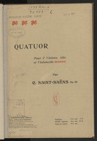 Quatuor por 2 violons, alto et violoncelle par C. Saint-Sans, op. 112 [musical score]