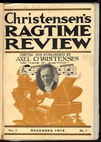Christensen's Ragtime Review: Vol. 1. No. 1. [periodical]