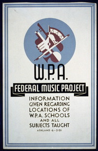 The U.S. Work Projects Administration Federal Music Project [collection]