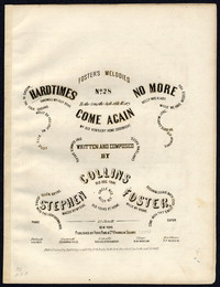 Hard times come again no more [sheet music]