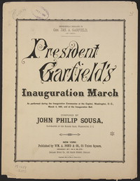 President Garfield's Inauguaration March [sheet music]