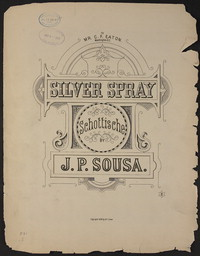 Silver Spray Schottische [sheet music]