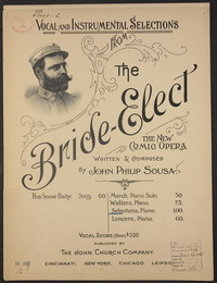 The Bride-Elect: Selections [sheet music]