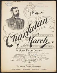 The Charlatan: March [sheet music]