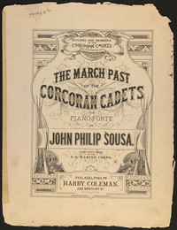 Corcoran Cadets [March Past, of the Corcoran Cadets] [sheet music]