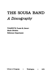 The Sousa Band: a discography. [discography]