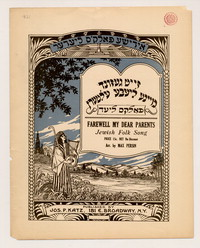 Farewell my dear parents: Jewish folk song. [sheet music]