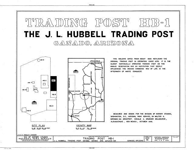 HABS ARIZ,1-GANA,1A- (sheet 1 of 7) - J. L. Hubbell Trading Post, HB-1, State Route 3 (Navajo Indian Reservation), Ganado, Apache County, AZ