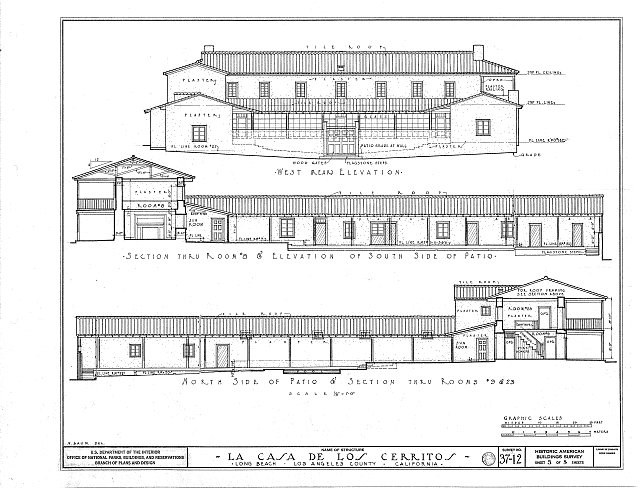 HABS CAL,19-LONGBN,1- (sheet 3 of 5) - Casa de los Cerritos, 4600 American Avenue, Long Beach, Los Angeles County, CA