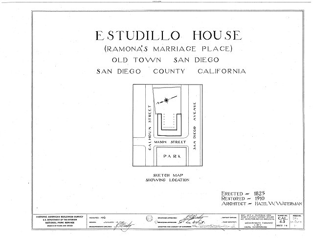 HABS CAL,37-OLTO,1- (sheet 0 of 6) - Jose Antonio Estudillo House, Mason Street &amp; San Diego Avenue, Old Town, San Diego, San Diego County, CA