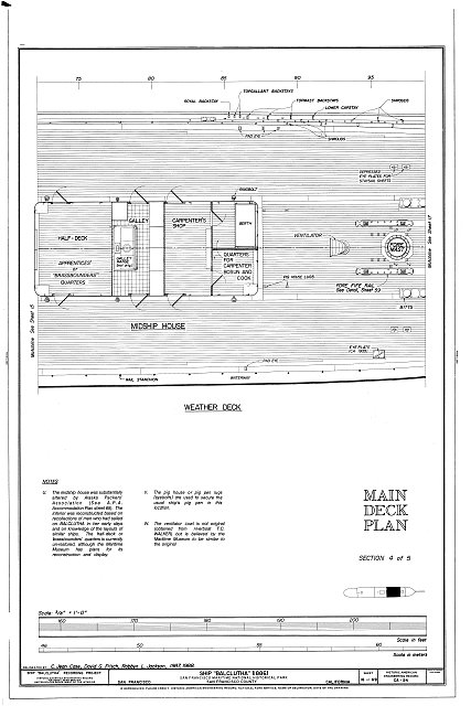Main Deck Plan: Section 4 of 5, Weather Deck - Ship BALCLUTHA, 2905 Hyde Street Pier, San Francisco, San Francisco County, CA