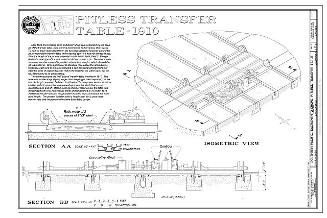 Pitless Transfer Table - 1910, Section AA, Section BB, Isometric View - Southern Pacific, Sacramento Shops, Pitless Transfer Table, 111 I Street, Sacramento, Sacramento County, CA