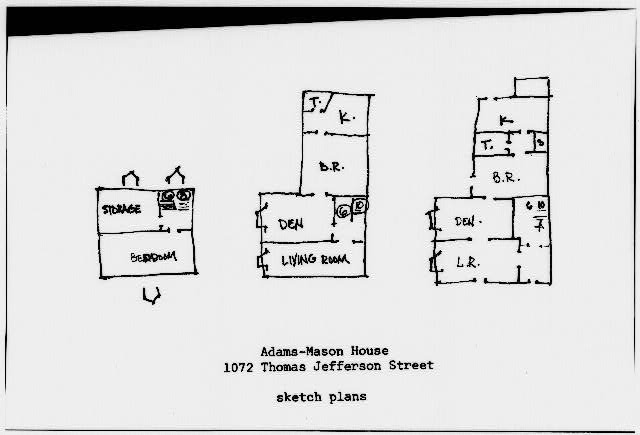 9.  Historic American Buildings Survey SKETCH PLANS - Adams-Mason House, 1072 Thomas Jefferson Street Northwest, Washington, District of Columbia, DC