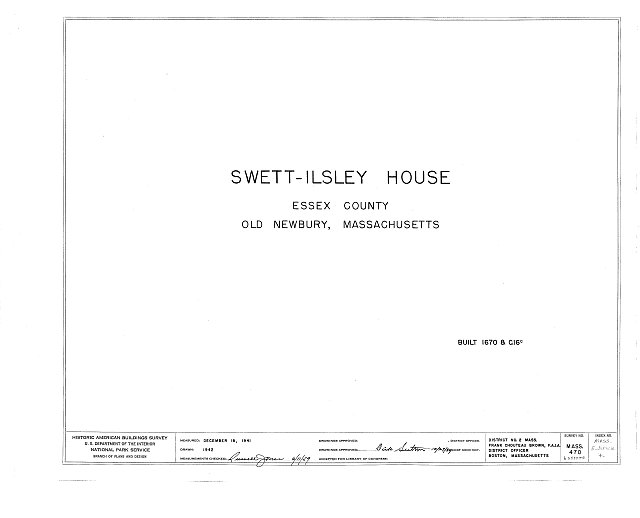 HABS MASS,5-NEWB,4- (sheet 0 of 6) - Swett-Ilsley House, 4-6 High Street, Newbury Old Town, Essex County, MA