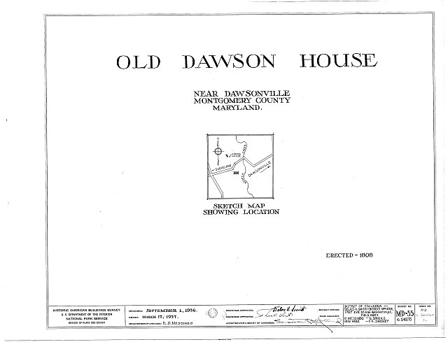 HABS MD,16-DAWV.V,1- (sheet 0 of 6) - Dawson House, 15200 Sugarland Road, Dawsonville, Montgomery County, MD