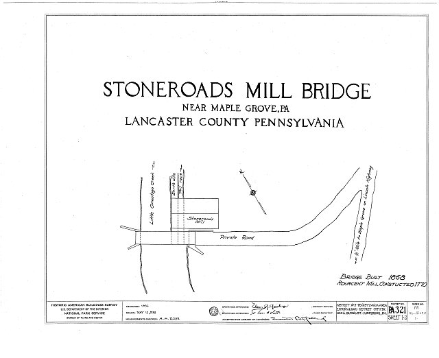 HABS PA,36-MAP.V,1- (sheet 0 of 2) - Stoneroads Mill Bridge, Spanning Little Conestoga Creek, Lancaster, Lancaster County, PA