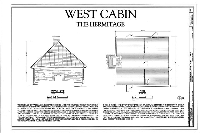 HABS TENN,19-NASH.V,1A- (sheet 1 of 2) - The Hermitage, West Cabin, 4580 Rachel's Lane, Hermitage, Davidson County, TN