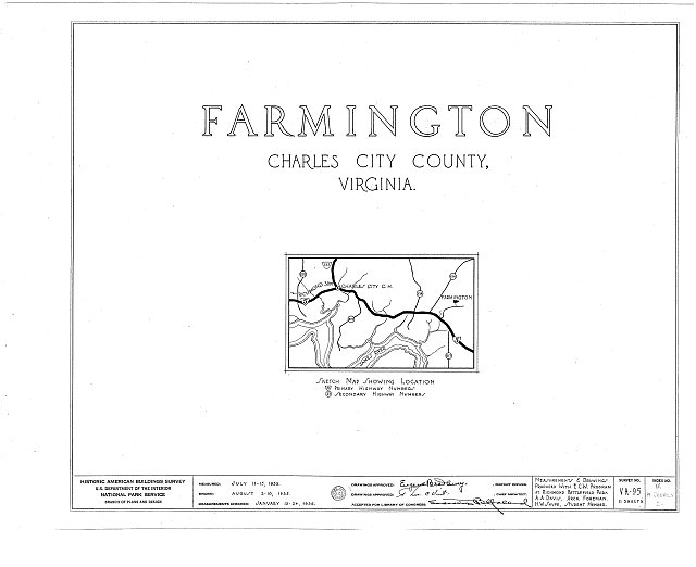 HABS VA,19-CHARC.V,2- (sheet 0 of 11) - Farmington, Morris Creek vicinity, Charles City, Charles City, VA