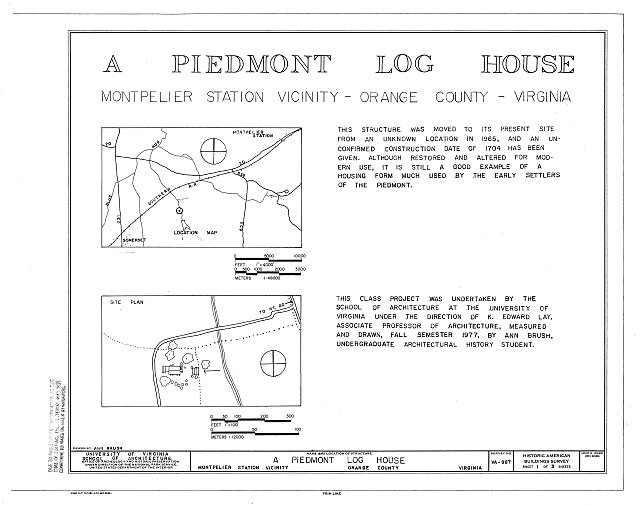 HABS VA,69-MONTS.V,1- (sheet 1 of 3) - Piedmont Log House, Near Junction of State Routes 20 & 639, Montpelier Station, Orange County, VA