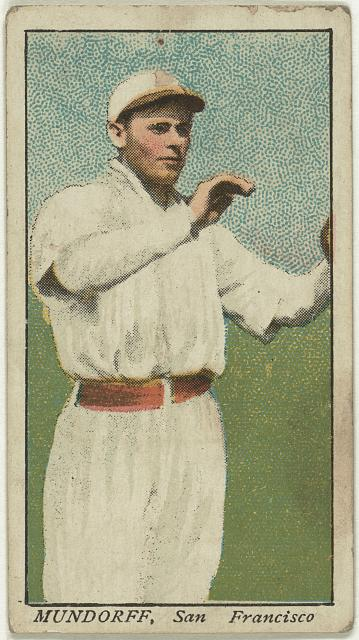 [Mundorff, San Francisco Team, baseball card portrait]