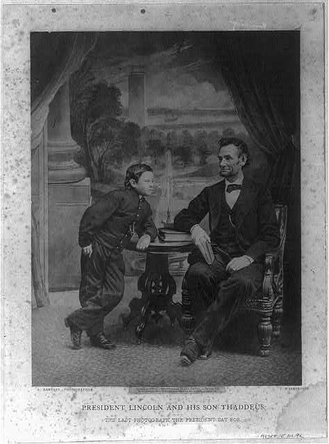 President Lincoln and his son Thaddeus. The last photograph the president sat for