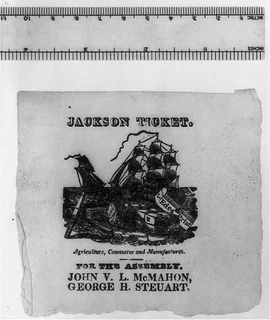 Jackson ticket. Agriculture, commerce and manufactures