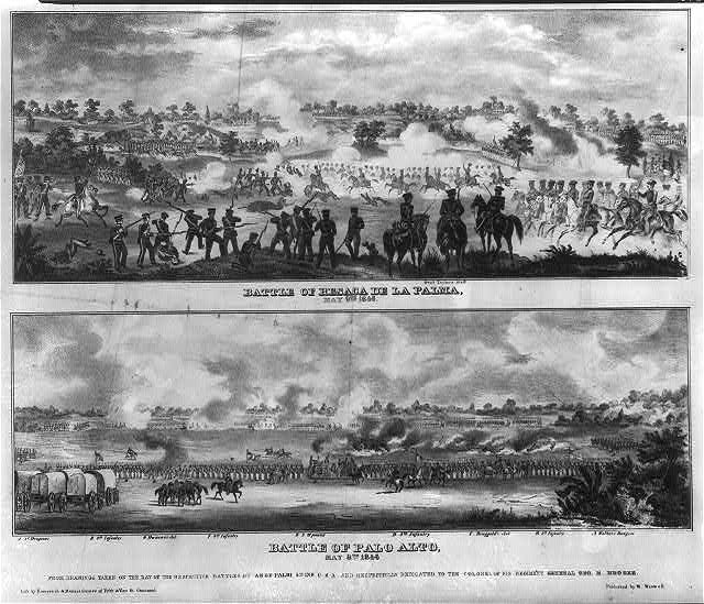 Battle of Resaca de la Palma, May 9th 1846 Battle of Palo Alto, May 8th 1846 /