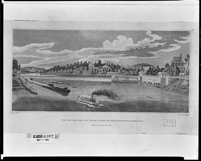 View of the dam and water works at Fairmount, Philadelphia