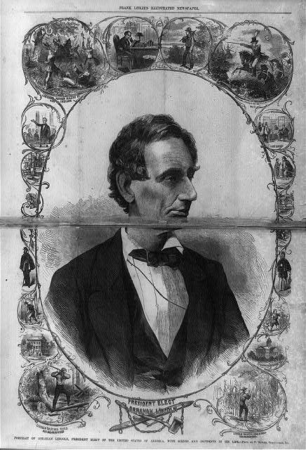 President elect, Abraham Lincoln Portrait of Abraham Lincoln, President Elect of the United States of America, with scenes and incidents in his life -- phot. by P. Butler, Springfield, Ill.