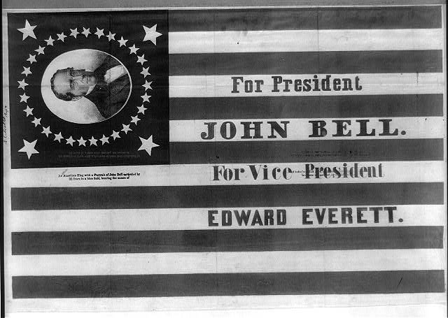 For president John Bell. For vice president Edward Everett