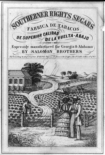 Southerner rights segars. Expressly manufactured for Georgia & Alabama by Salomon Brothers fabrica de tabacos de superior calidad de la vuelta-abajo.