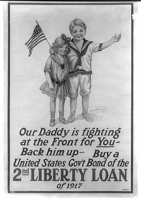 Our daddy is fighting at the front for you - Back him up - Buy a United States Gov't Bond of the 2nd Liberty Loan of 1917