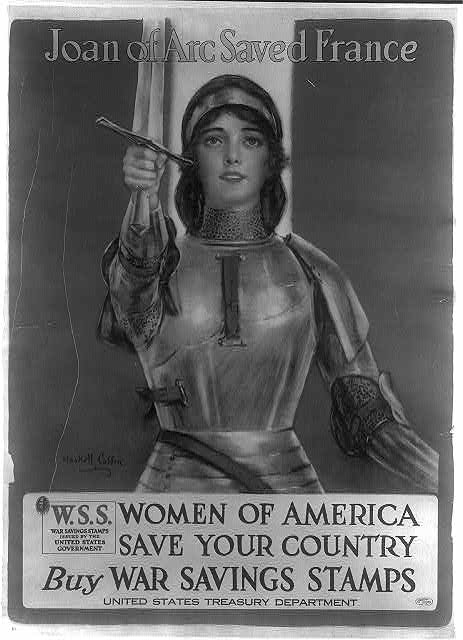 Joan of Arc saved France--Women of America, save your country--Buy War Savings Stamps