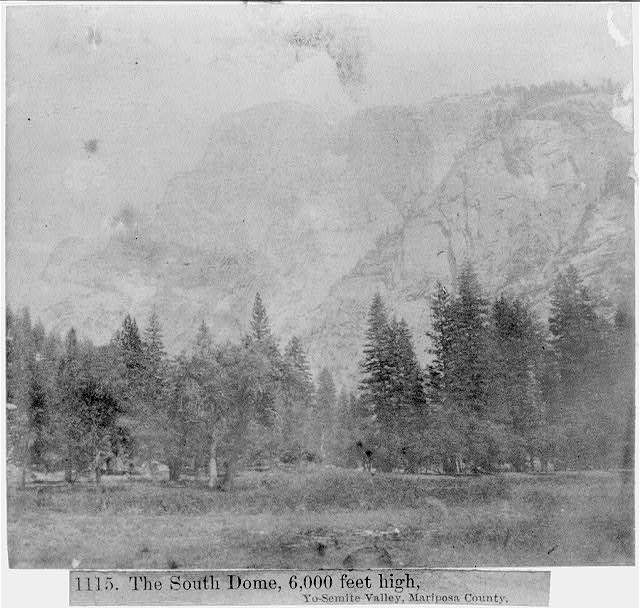The South Dome, 6,000 feet high, Yosemite Valley, Mariposa County