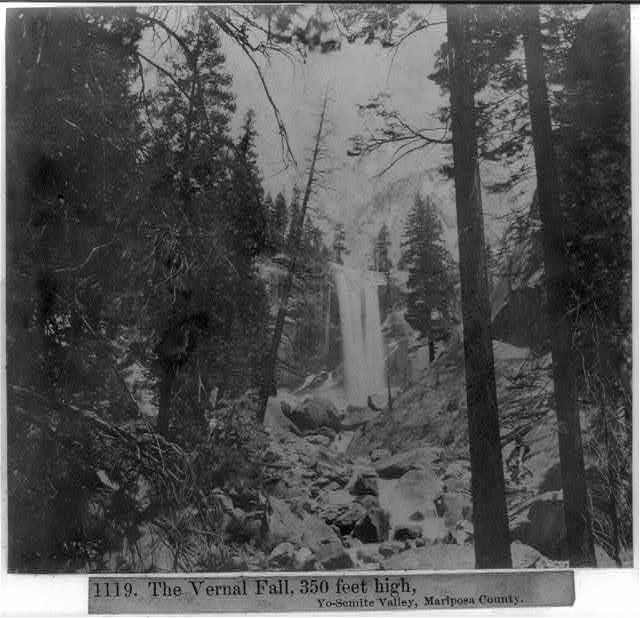 The Vernal Fall, 350 feet high, Yosemite Valley, Mariposa County