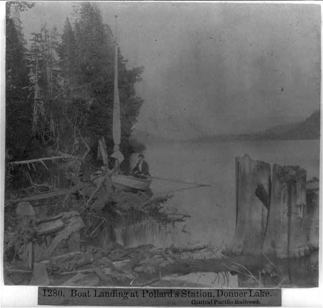 Boat Landing at Pollard's Station, Donner Lake - Central Pacific Railroad