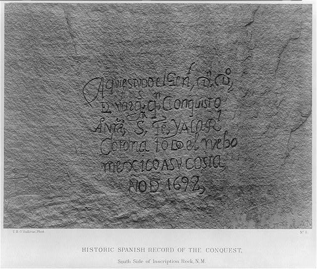 Historic Spanish record of the Conquest, south side of Inscription Rock, N.M.