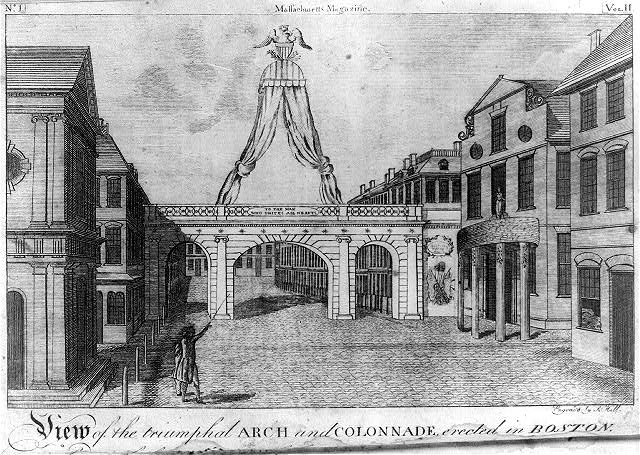 View of the triumphal arch and colonnade, erected in Boston