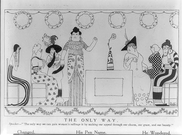 "The only way Speaker - ""The only way we can gain women's suffrage is by making our appeal through our charm, our grace, and our beauty"" /"