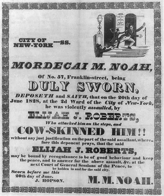 City of New York.  Mordecai M. Noah, of No. 57, Franklin-Street, being duly sworn . . .