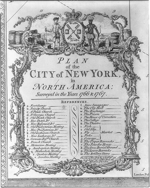 Plan of the city of New York, in North America: surveyed in the years 1766 & 1767