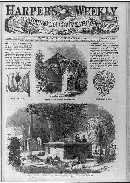 Scenes in Charleston, S.C. [composite of 4 wood engravings]: Tomb of John C. Calhoun, in St. Philip's Churchyard; the old powder magazine, Cumberland Street; the Palmetto Flag; the Palmetto Cockade