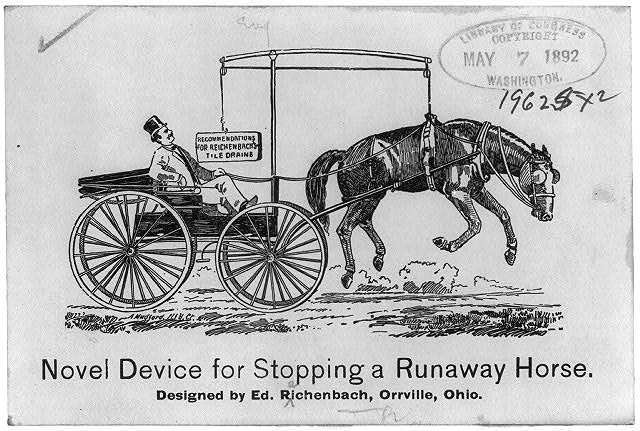 Novel device for stopping a runaway horse - Designed by Ed. Reichenbach, Orrville, Ohio