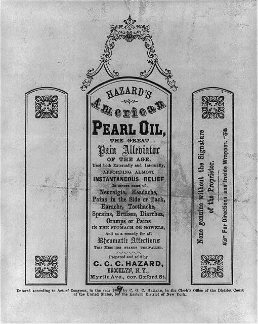 Hazard's American Pearl Oil, the great pain alleviator of the age