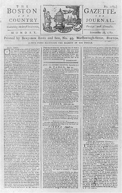 "[Front page of The Boston Gazette, Nov. 26, 1787 containing letter to the editor from ""A Federalist"" concerning constitutional convention]"