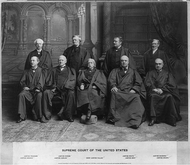 Supreme Court of the United States: Justice Peckham, Justice Brewer, Justice Shiras, Justice Harlan, Chief Justice Fuller, Justice White, Justice Gray, Justice McKenna, Justice Brown