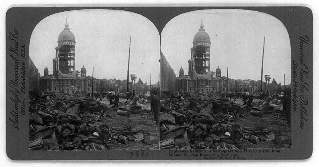 San Francisco Earthquake and Fire, 1906: Impressive evidence of earthquake and fire, City Hall from Mission St., April 1906
